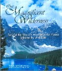 magnificent wilderness