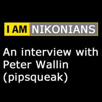 I Am Nikonians – Peter Wallin (pipsqueak) Interview